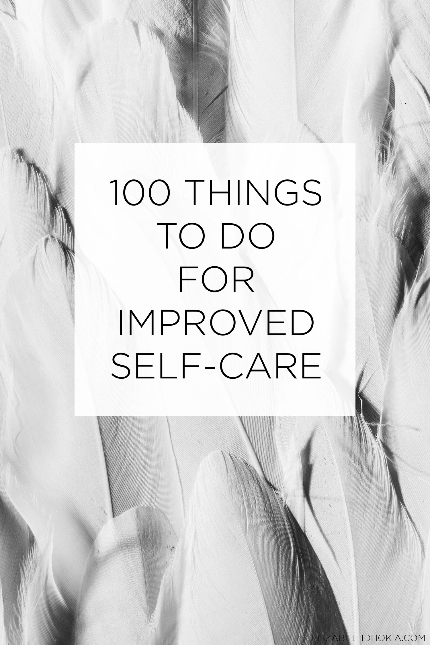 100 THINGS TO DO FOR SELF CARE