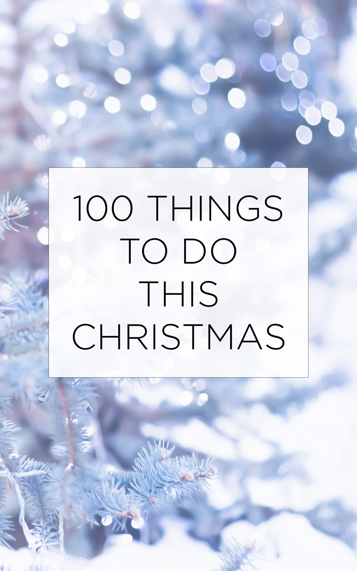 100 Things To Do This Christmas