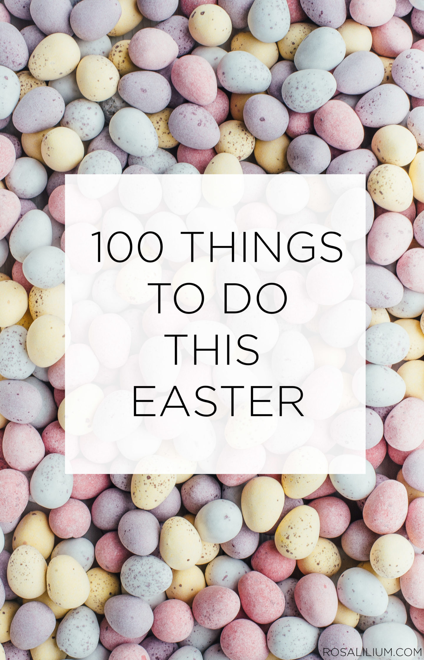 100 things to do this easter spring time