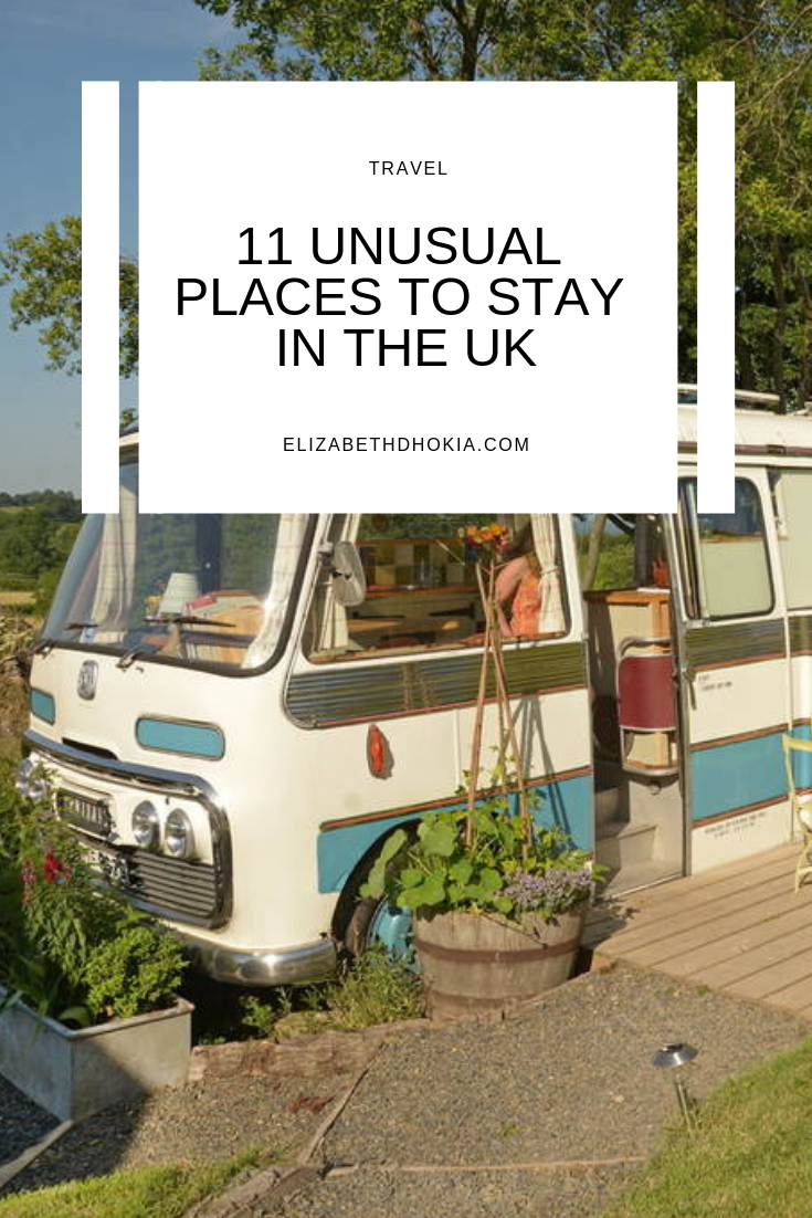 11 UNUSUAL PLACES TO STAY UK