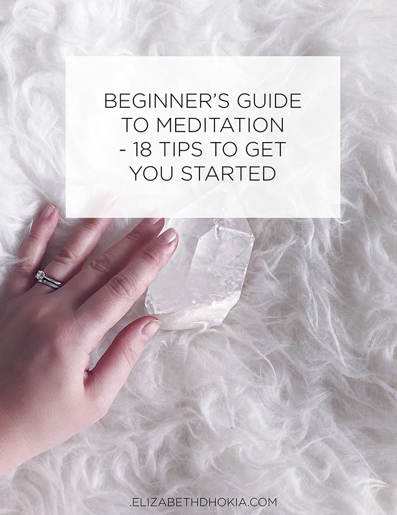 Beginner's Guide To Meditation: 18 Tips To Get You Started