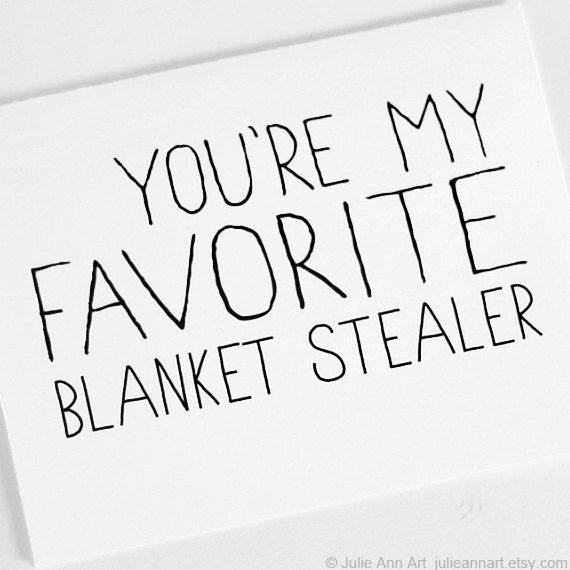 favourite blanket stealer