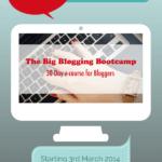 Big Blogging Bootcamp