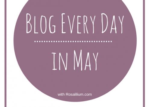 Blog Every Day in May Blogging Challenge