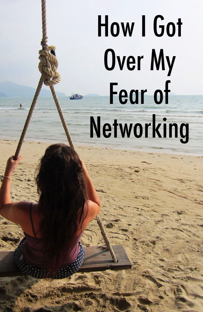 How I Got Over My Fear of Networking
