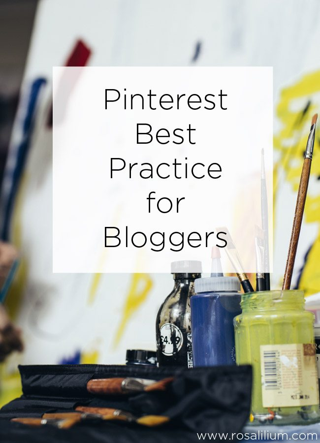 Pinterest Best Practice for Bloggers