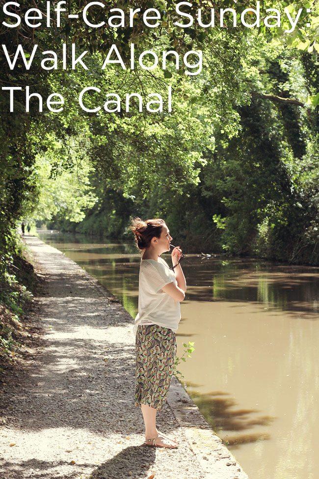 Self Care Sunday_Walk Along The Canal
