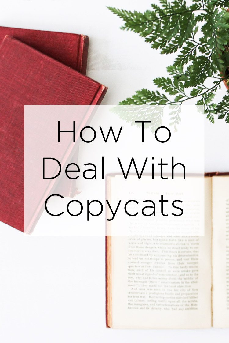 How To Deal With Copycats