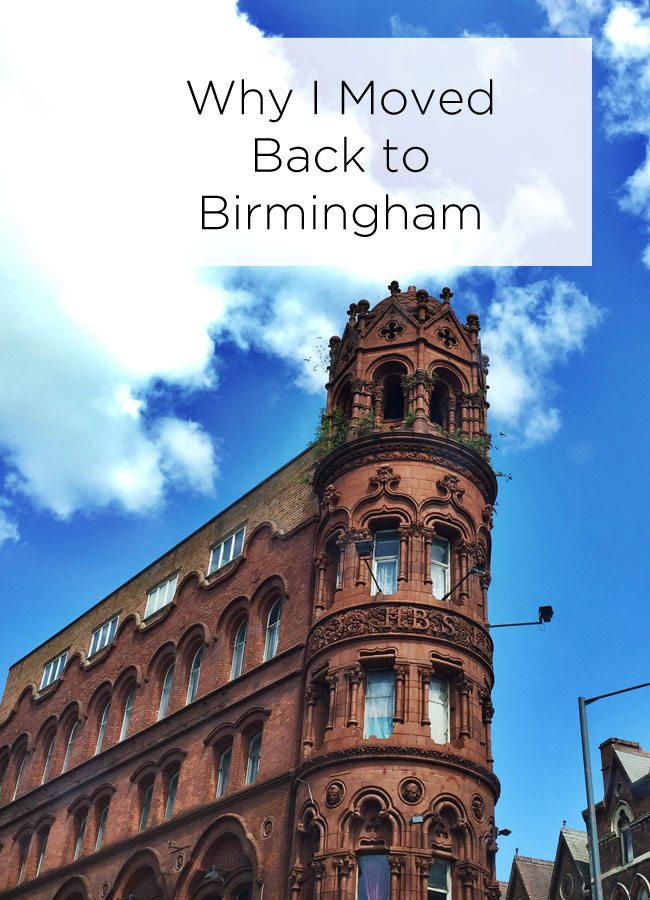 Why I Moved Back To Birmingham