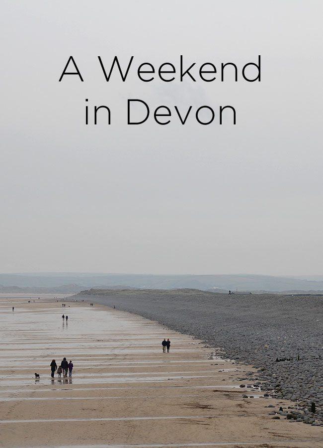 A weekend in Devon