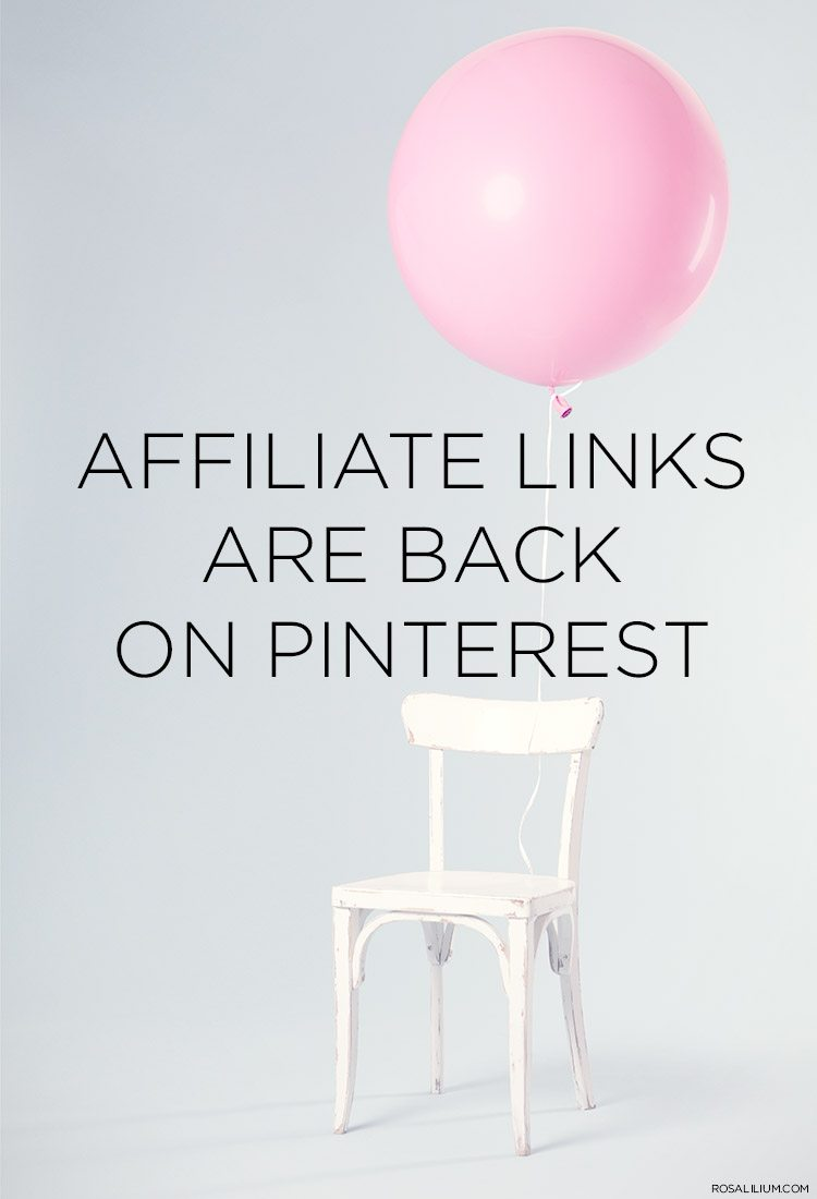 AFFILIATE LINKS ARE BACK ON PINTEREST