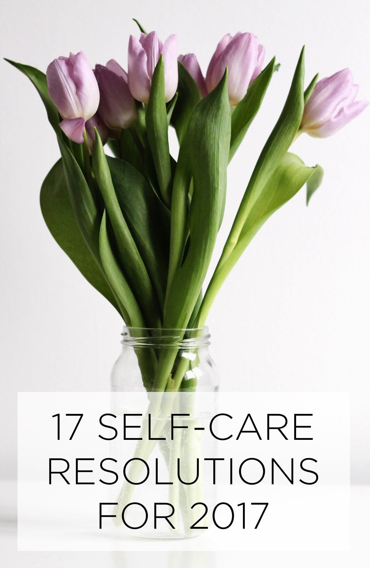 17-self-care-resolutions-for-2017
