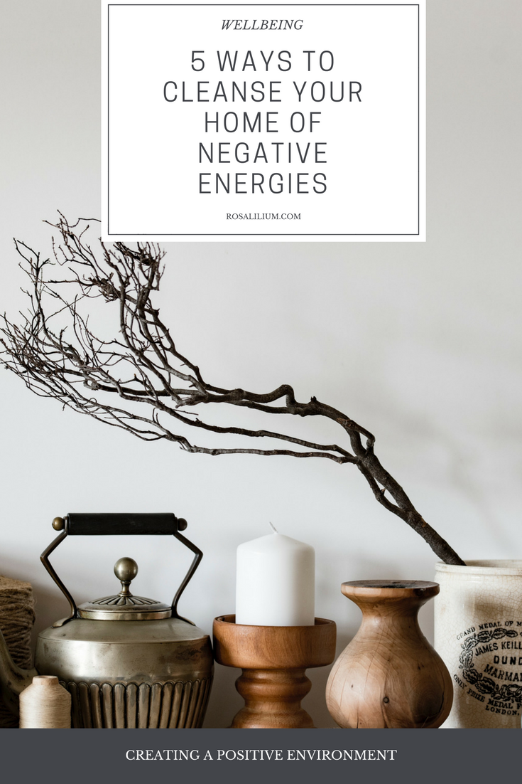 5 Ways To Cleanse Your Home of Negative Energies