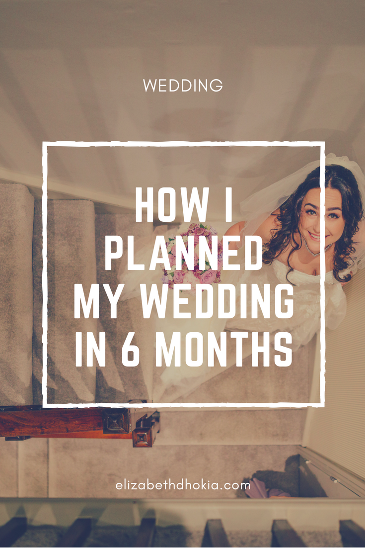 How I Organised a Wedding in 6 Months