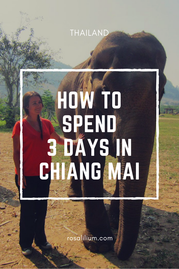 Ideal 3 days in Chiang Mai