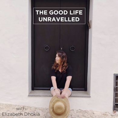 Listen to Good Life Unravelled