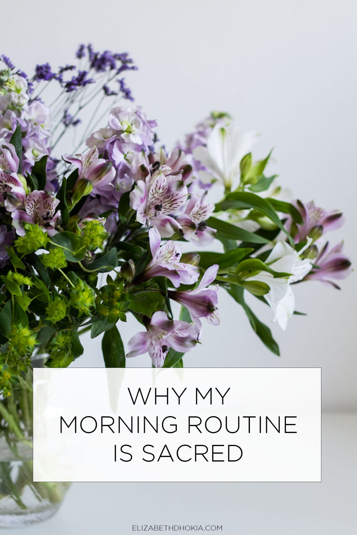 why my morning routine is sacred