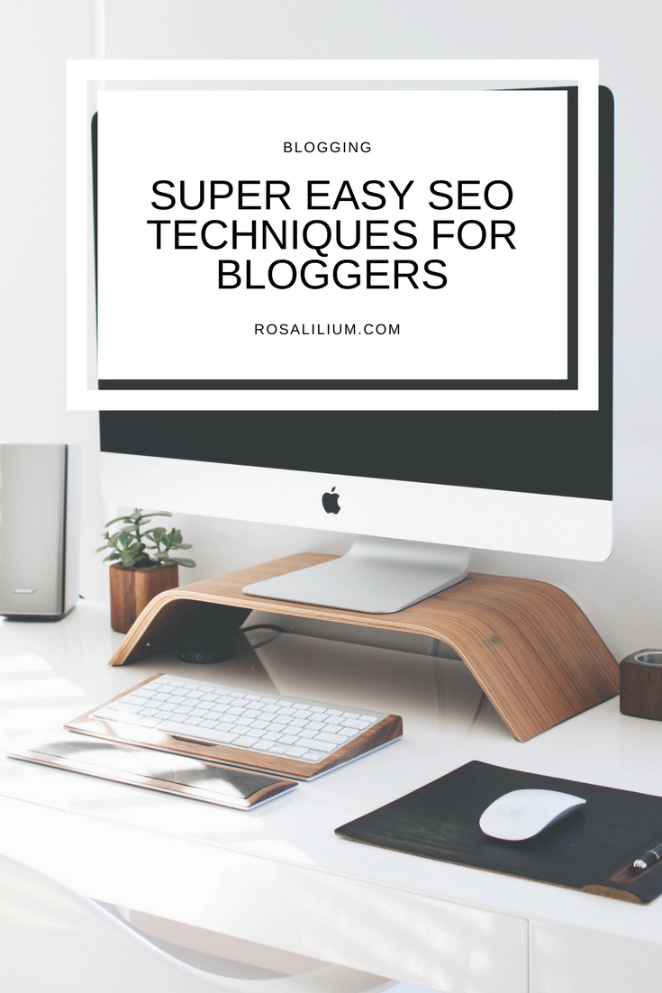 Super easy SEO techniques for bloggers