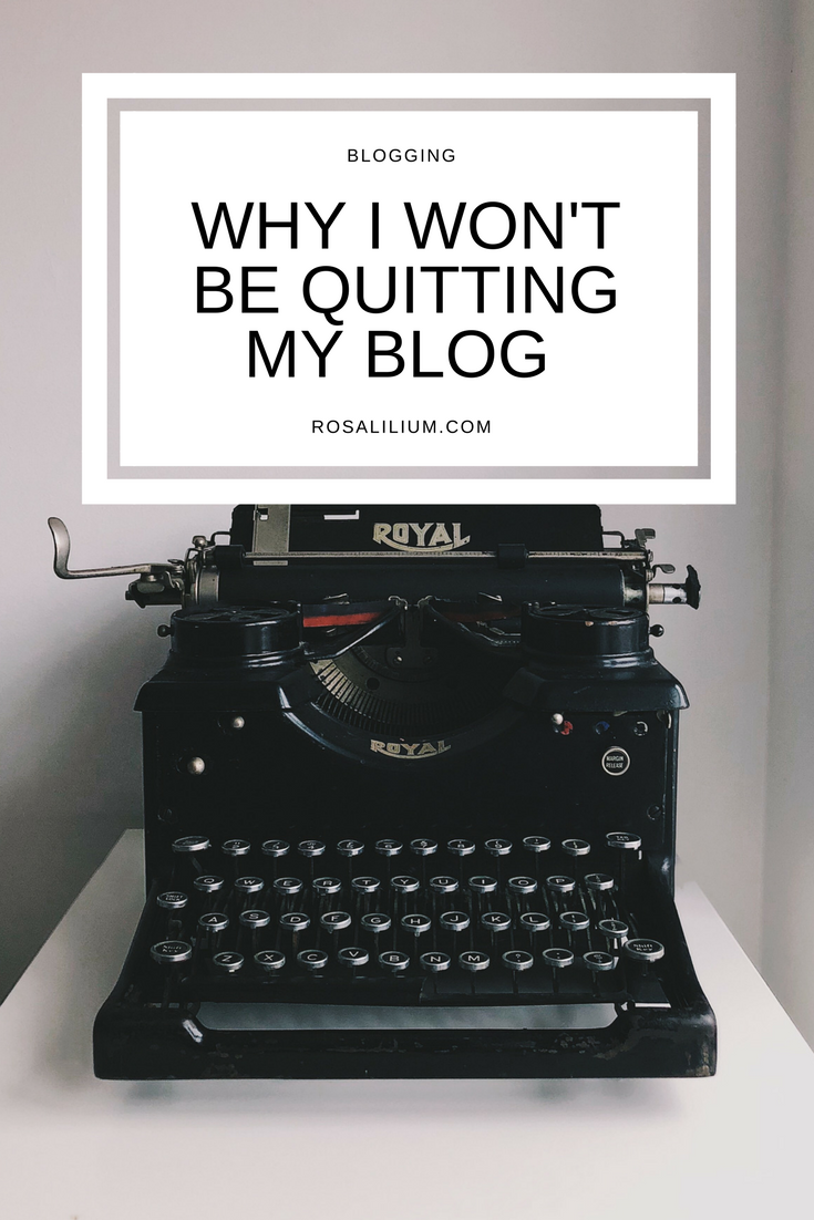 Why I won't be quitting my blog